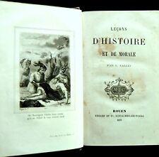 LEÇONS D'HISTOIRE et de MORALE  C. FALLET- Ed MEGARD et Cie -Rouen- 1872
