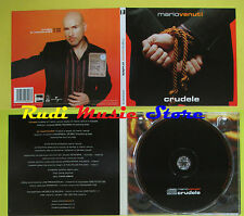 CD Singolo MARIO VENUTI Crudele 2004 italy DIGIPACK UNIVERSAL no lp mc dvd(S12)