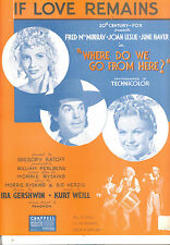 "Where Do We Go From Here Sheet Music ""If Love Remains"" June Haver Joan Leslie"
