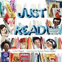 BRAND NEW! Just Read! by Lori Degman