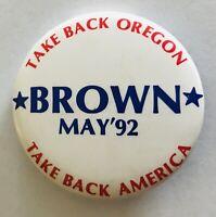 Take Back Oregon Brown 1992 American Political Badge Pin Rare Vintage (R3)