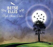 Betse Ellis - High Moon Orde [New CD]