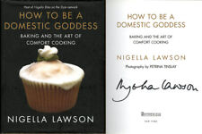 Nigella Lawson SIGNED AUTOGRAPHED How to be a Domestic Goddess HC 1st Ed 1st P