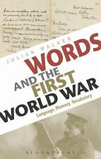 Words and the First World War : Language, Memory, Vocabulary by Julian Walker...