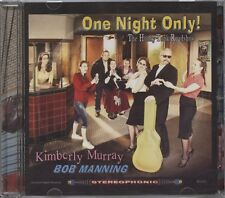 Bob Manning / Kimberly Murray - The Honky Tonk Roadshow: One Night Only CD Album