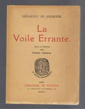LA VOILE ERRANTE GERARDOT DE SERMOISE LIBRAIRIE DE FRANCE 1930