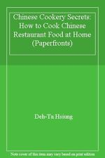 Chinese Cookery Secrets: How to Cook Chinese Restaurant Food at Home (Paperfro,