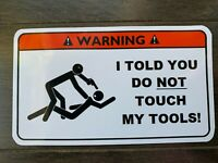 Do Not Touch Tool Box Warning Sticker - Gold - Must Have!! mac snapon dewalt