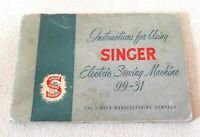 Original Singer 99-31 Sewing Machine Owners Instruction Manual