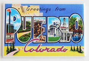 "Greetings from Pueblo Colorado FRIDGE MAGNET travel souvenir ""style A"""
