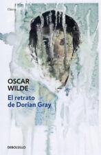 El retrato de Dorian Gray Debolsillo Clasica Spanish Edition