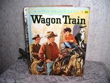LITTLE GOLDEN BOOK WAGON TRAIN 1958 WESTERN 1ST EDITION A
