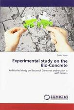 Victor, O: Experimental study on the Bio-Concrete by Victor, Oshin 6139941903