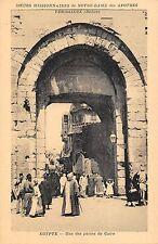 BR46109 une des portes du caire Egyote sceurs missionnaires de Notre d    France
