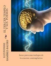 El Tercer Templo y Sus Poemas : Bases para una Teologia de la Oracion...