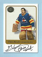 CHICO RESCH 2001 GREATS OF THE GAME SIGNATURE AUTOGRAPH AUTO