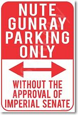 Nute Gunray Parking Only - NEW Humor Joke POSTER