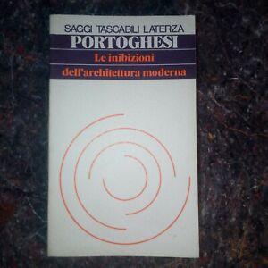 Le inibizioni dell'architettura moderna Portoghesi saggi tascabili Laterza1974 L