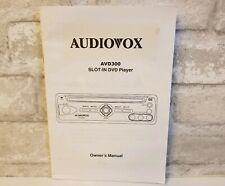 Audiovox AVD300T AVD 300T Car Mobile Slot In DVD CD MP3 Player Owner's Manual