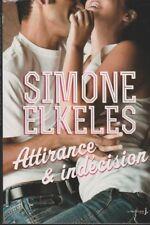 ATTIRANCE & INDECISION Simone Elkeles roman Erotique sexy