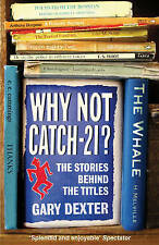 Why Not Catch-21?: The Stories Behind the Titles, 0711229252, New Book