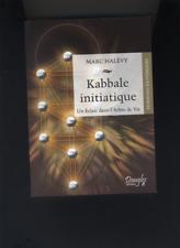(178) Kabbale initiatique Un éclair dans l'arbre de vie / M.Halévy