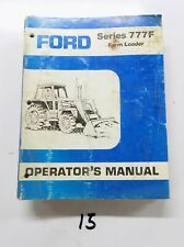 Ford Series 777f Farm Loader Operators Manual