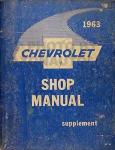 1963 Chevy Car ORIGINAL Shop Manual Impala Bel Air Biscayne Supplement Service
