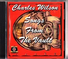 Charles Wilson: Songs From The Vault CD -2001 (Soul/Blues Music)