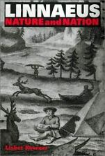 Linnaeus: Nature and Nation: By Koerner, Lisbet