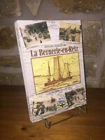Histoire illustrée de La Bernerie-en-Retz par Marc Guitteny