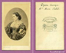 CDV PIERRE PETIT à PARIS : MARIE CABEL, SOPRANO THÉÂTRE, OPÉRA-COMIQUE -J57