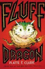 The Bad Unicorn Trilogy: Fluff Dragon 2 by Platte F. Clark (2014, Hardcover)