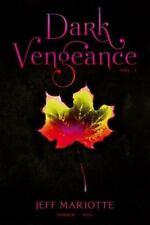 Dark Vengeance Vol. 1: Summer, Fall [1] , Mariotte, Jeff