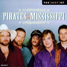 """PIRATES OF THE MISSISSIPPI """"The Best of the Pirates of the Mississippi"""" new CD"""