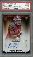 2014 panini r & s longevity sapphire signature #175 MIKE EVANS rookie card PSA 9