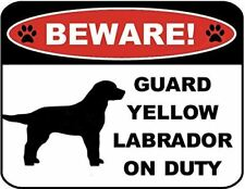 Beware Guard Yellow Lab (Silhouette) on Duty Laminated Dog Sign