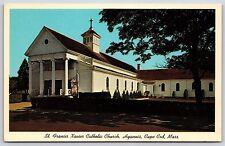 St. Francis Xavier Catholic Church Hyannis Cape Cod, Massachusetts Postcard