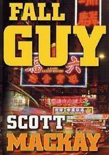 Fall Guy by Scott Mackay