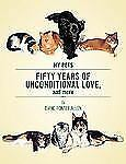 Fifty Years of Unconditional Love : And More... by Diane Fontes Allen (2006,...