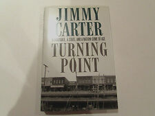 Turning Point, by Jimmy Carter - 1992 - Signed, 1st Ed,2nd Prtg. Hardcover Book