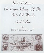 1968 Reference Book: St. Catherine on Florida & Other Paper Money- John Muscalus