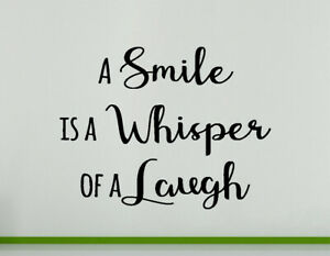 A Smile is a Whisper of a Laugh Wall Decal Art Sticker Picture