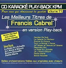 FRANCIS CABREL - LES MEILLEURS TITRES EN VERSION PLAY-BACK - KPM VOL. 11 - NEUF