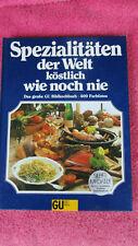 Spezialtitäten der Welt - tolles GU Kochbuch mit vielen Rezepten