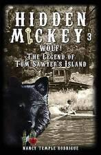 Hidden Mickey 3 Wolf! Legend Tom Sawyer's Island by Rodrigue Nancy Temple