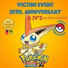 Pokémon ORAS / XY – VICTINI EVENT POKÉMON 20th ANNIVERSARY 6IV's - ANY NATURE