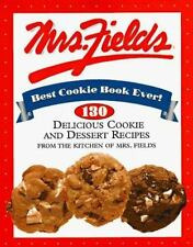 Mrs. Fields Best Cookie Book Ever!: 130 Delicious Cookie and Dessert-ExLibrary