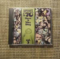 Super Hits Of The '70s: Have A Nice Day, Vol. 3 CD EXCELLENT !!