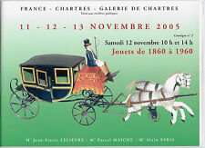 CATALOGUE DE VENTE. CHARTRES. JOUETS ANCIENS. 11-12-13 / 11 / 2005. *** REF 4867
